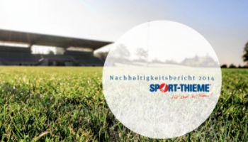 Der Sport-Thieme® Nachhaltigkeitsbericht 2014