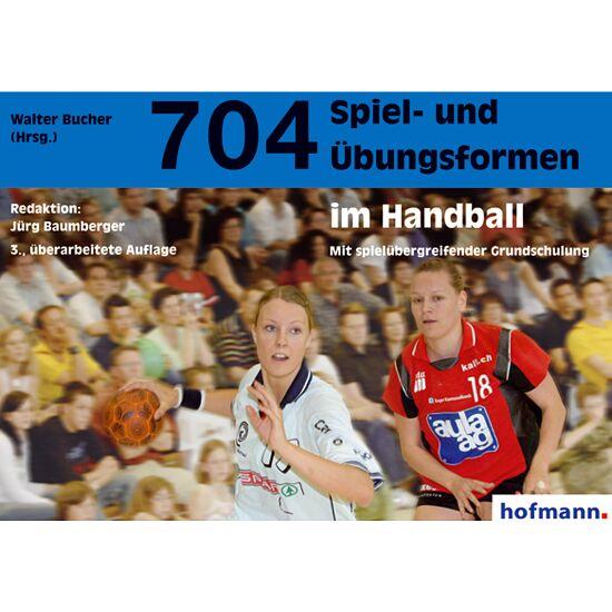 """Buch """"704 Spiel- und Übungsformen im Handball"""""""