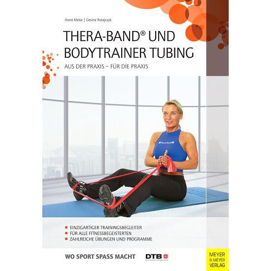 """Buch """"Thera-Band® und Bodytrainer Tubing"""""""