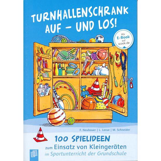 """Buch """" Turnhallenschrank auf - und los!"""""""