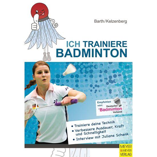 "Buch ""Ich trainiere Badminton"""