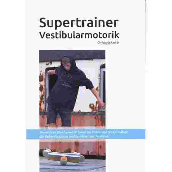 "Buch ""Supertrainer Vestibularmotorik"""