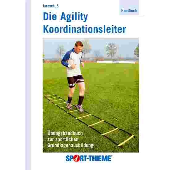 """The Agility Coordination Ladder"" Handbook"