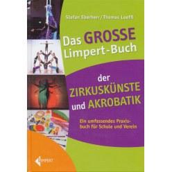 """Buch """"Das GROSSE"""" Limpert-Buch der Zirkuskünste und Akrobatik"""""""