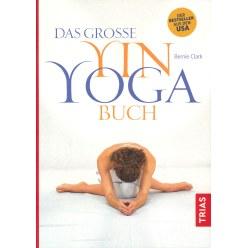 Das Grosse Yin Yoga Buch