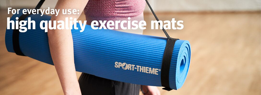 Exercise mats - for everyday use