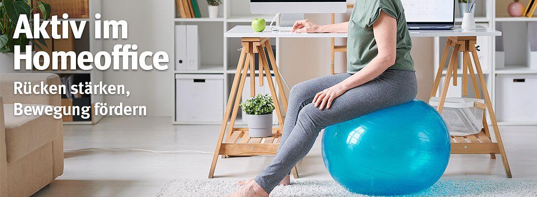 Aktiv im Home Office - Rücken stärken, Bewegung fördern