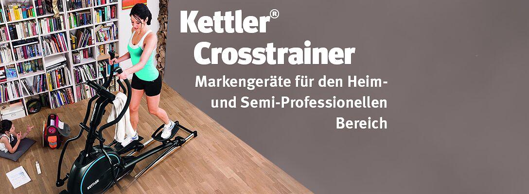 Kettler® Crosstrainer - Markengeräte für den Heim- und Semi-Professionellen Bereich