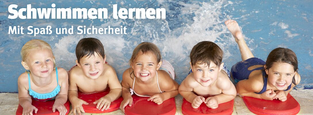 Schwimmen lernen - Mit Spaß und Sicherheit