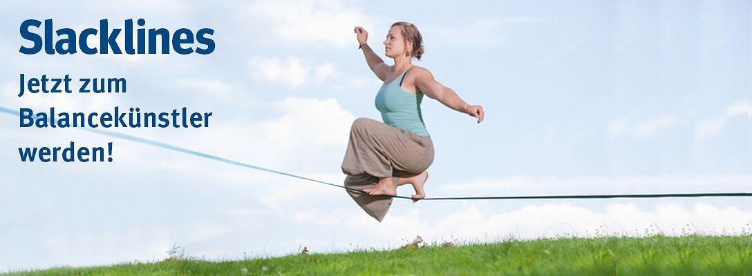Slacklines - Jetzt zum Balancekünstler werden