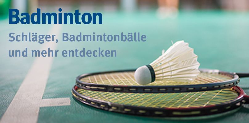 Badminton - Schläger, Bälle und mehr
