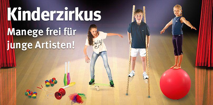 Kinderzirkus: Manege frei für junge Artisten!
