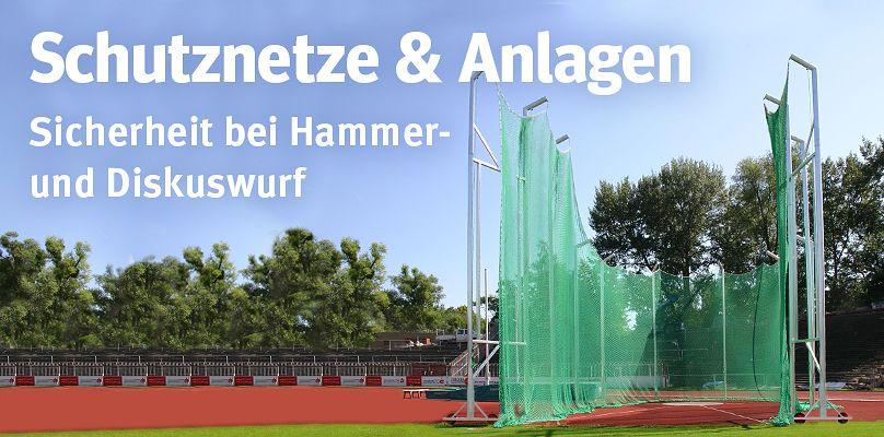 Schutznetze & Anlagen - Sicherheit bei Hammer- und Diskuswurf