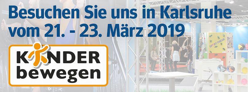 Kinder bewegen: Besuchen Sie uns in Karlsruhe vom 21. - 23. März 2019