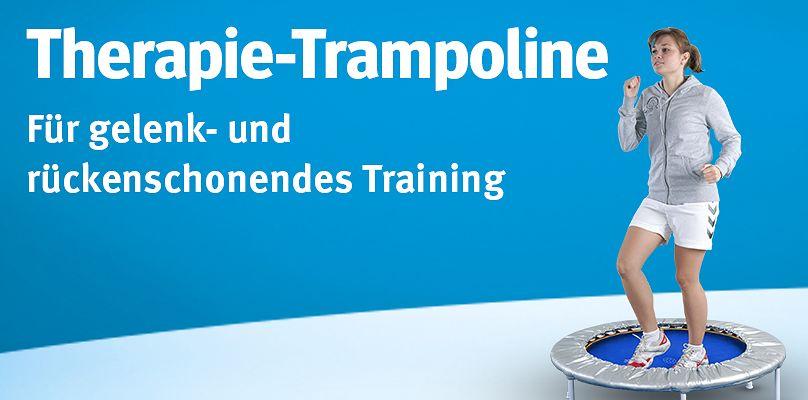 Therapie-Trampoline - Für gelenk- und rückenschonendes Training