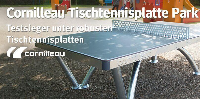 Cornilleau Tischtennisplatte Park - Testsieger