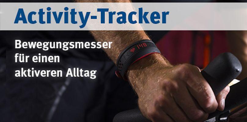 Activity-Tracker - Bewegungsmesser für einen aktiven Alltag