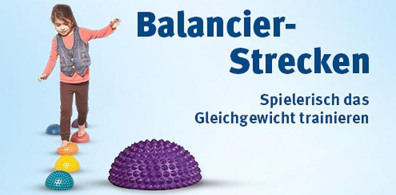 Balancier-Strecken - Spielerisch das Gleichgewicht trainieren
