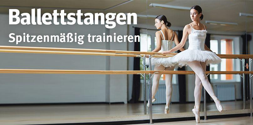 Ballettstangen: Spitzenmäßig trainieren