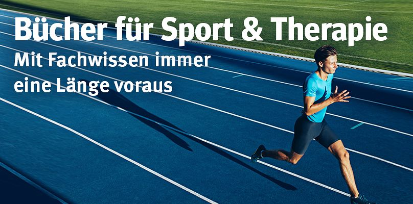 Bücher für Sport & Therapie - Mit Fachwissen immer eine Länge voraus