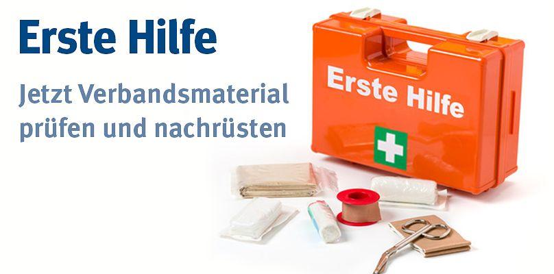 Erste-Hilfe - Jetzt Verbandsmaterial prüfen und nachrüsten
