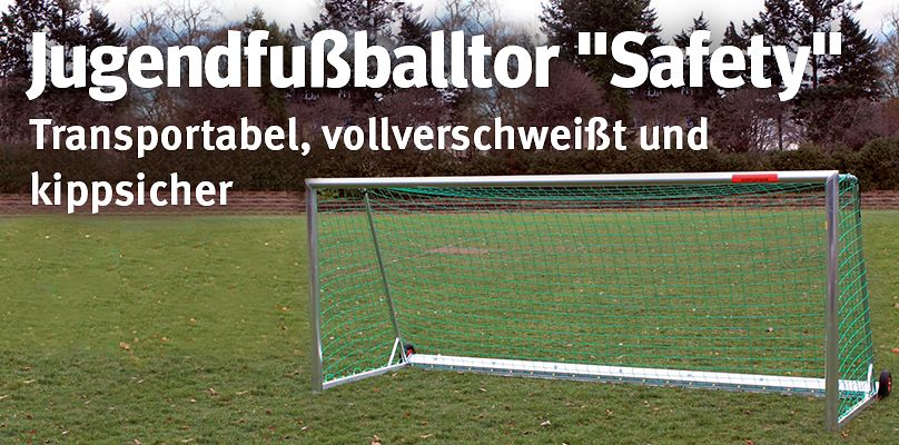 """Jugendfußballtor """"Safety"""" - Transportabel, vollverschweißt und kippsicher"""
