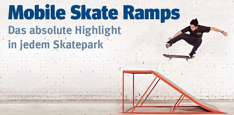 Mobile Skate Ramps - Das absolute Highlight in jedem Skatepark