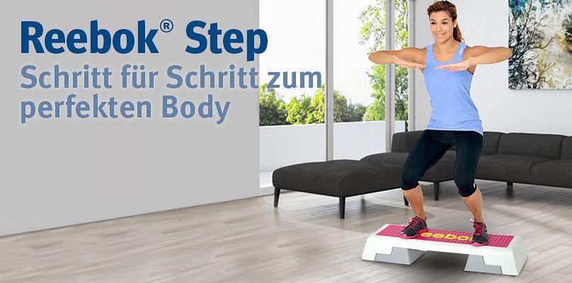 Reebok® Step - Schritt für Schritt zum perfekten Body