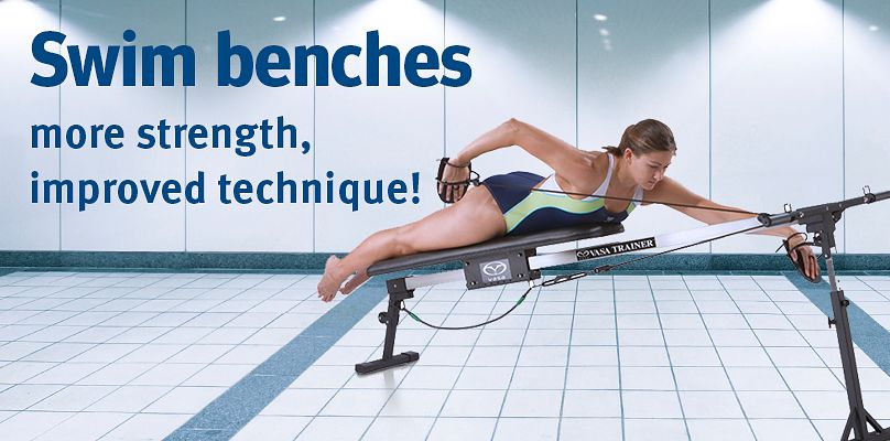 Swim benches: strength, improved technique!