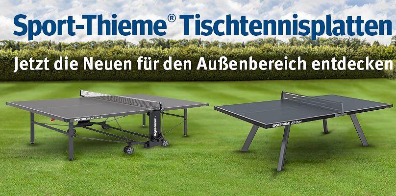 Sport-Thieme Tischtennisplatten - Jetzt die Neuen für den Außenbereich entdecken