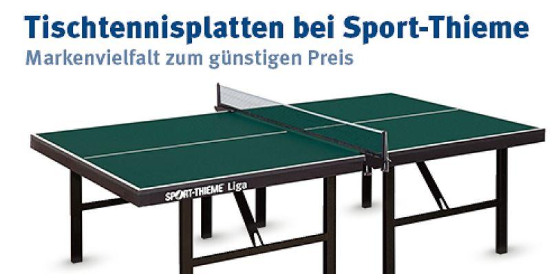Tischtennisplatten bei Sport-Thieme - Markenvielfalt zum günstigen Preis