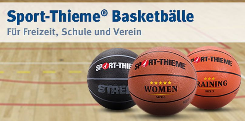 Sport-Thieme Basketbälle: Für Freizeit, Schule und Verein